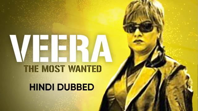 Veera The Most wanted (Hindi Dubbed)