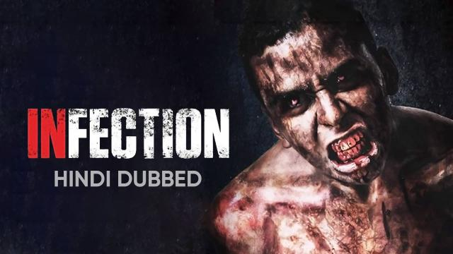 Infection (Hindi Dubbed)