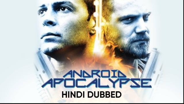 Android Apocalypse (Hindi Dubbed)