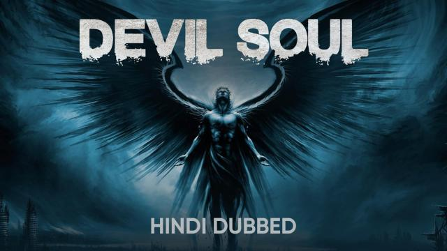 Devil Soul (Hindi Dubbed)
