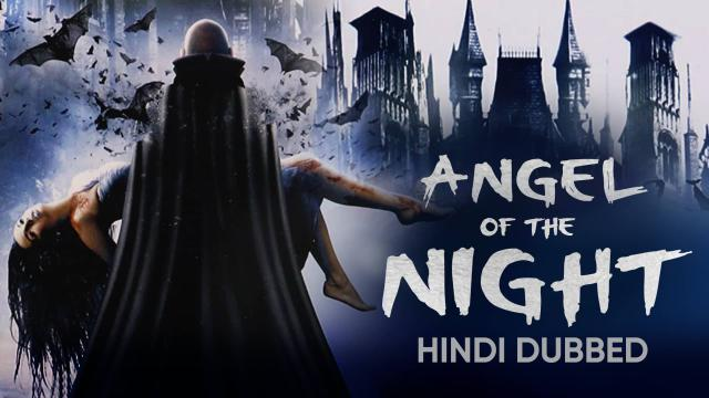 Angel Of The Night (Hindi Dubbed)