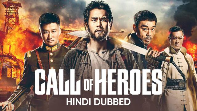 Call of Heroes (Hindi Dubbed)