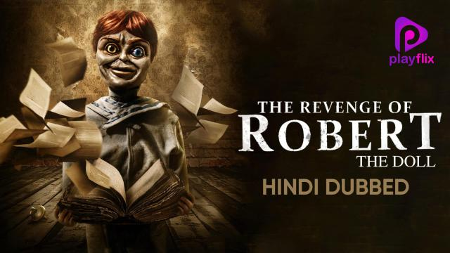 The Revenge Of Robert The Doll (Hindi Dubbed)