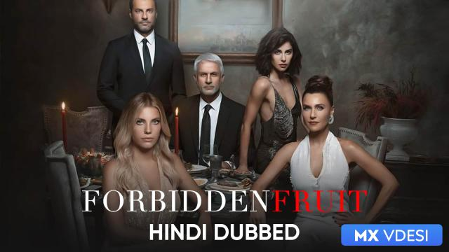 Forbidden Fruit (Hindi Dubbed)