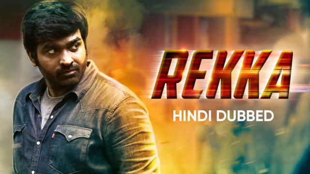 Rekka (Hindi Dubbed)