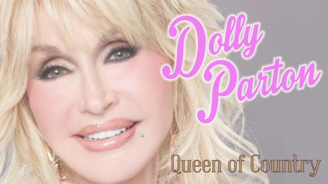 Dolly Parton : Queen of Country