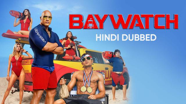 Baywatch (Hindi Dubbed)