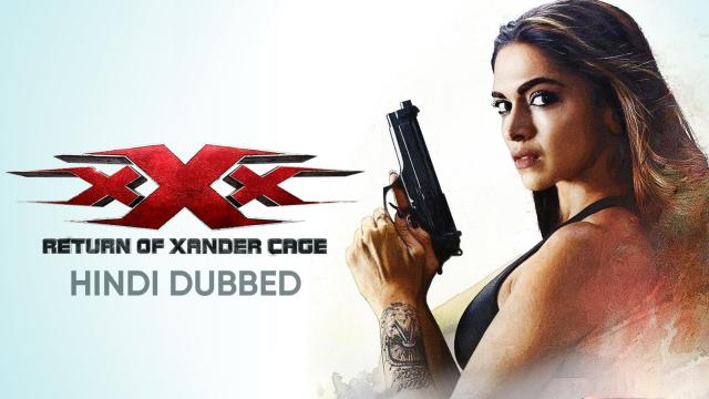 xXx: Return of Xander Cage (Hindi Dubbed)