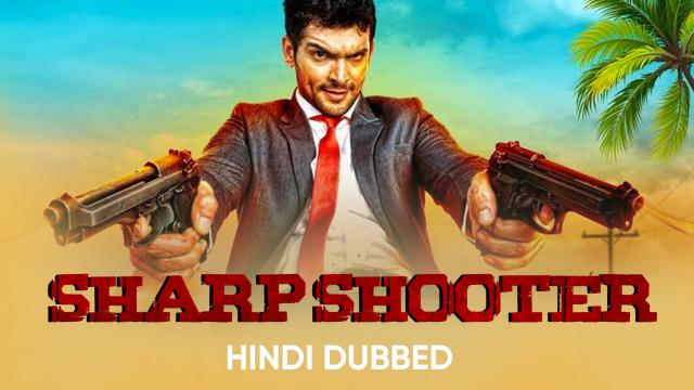 Sharp Shooter (Hindi Dubbed)