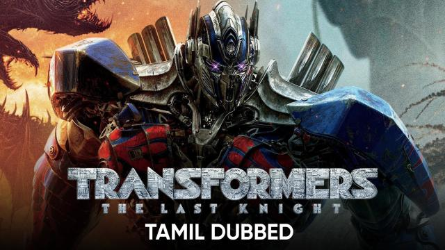 Transformers: The Last Knight (Tamil Dubbed)