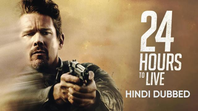 24 Hours to Live (Hindi Dubbed)
