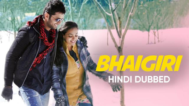 Bhaigiri (Hindi Dubbed)