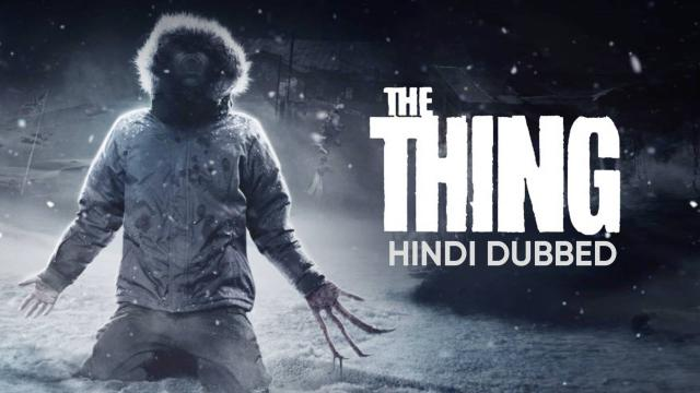 The Thing (Hindi Dubbed)