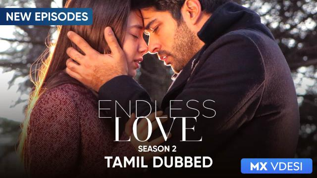 Endless Love (Tamil Dubbed)