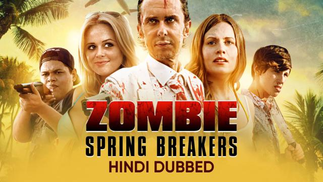Zombie Spring Breakers (Hindi Dubbed)