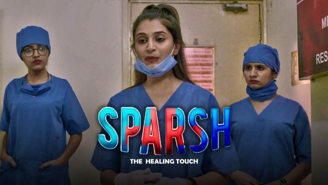 Sparsh: The Healing Touch