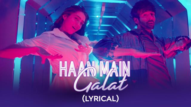 Haan Main Galat (Lyrical)