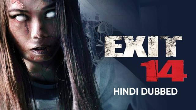 Exit 14 (Hindi Dubbed)