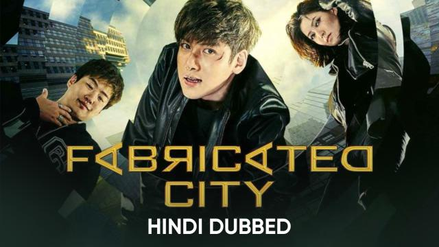 Fabricated City ( Hindi Dubbed)