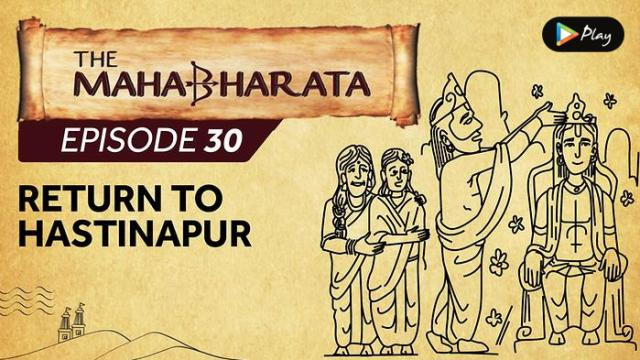 EP 31 - Mahabharata  - Return To Hastinapur