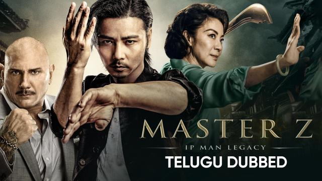 Master Z: The Ip Man Legacy (Telugu Dubbed)