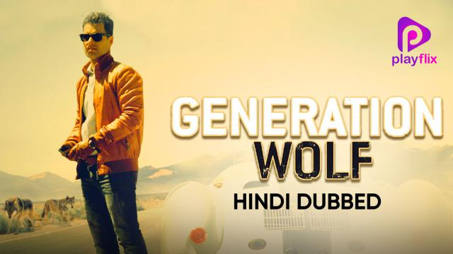 Generation Wolf (Hindi Dubbed)