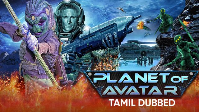Planet of Avatar (Tamil Dubbed)