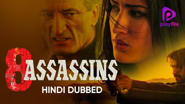 8 Assassins (Hindi Dubbed)