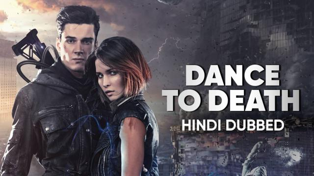 Dance To Death (Hindi Dubbed)