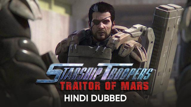 Starship Troopers: Traitor of Mars (Hindi Dubbed)