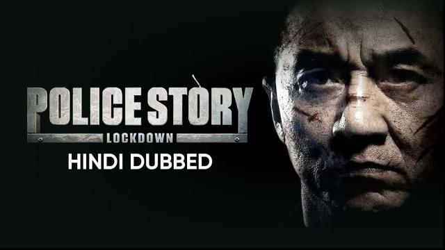Police Story: Lockdown (Hindi Dubbed)