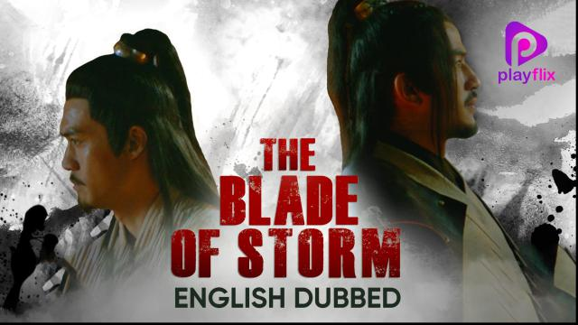 The Blade Of Storm (English Dubbed)