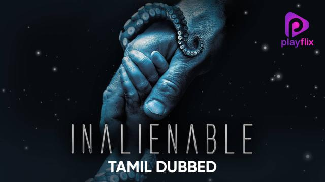 Inalienable (Tamil Dubbed)