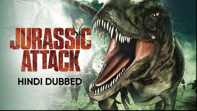 Jurassic Attack (Hindi Dubbed)