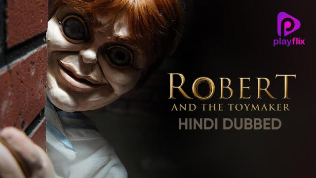 Robert And The Toymaker (Hindi Dubbed)