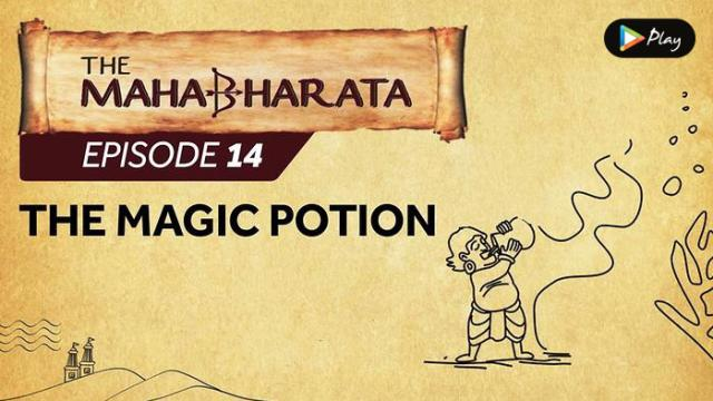 EP 15 - Mahabharata  - The Magic Potion
