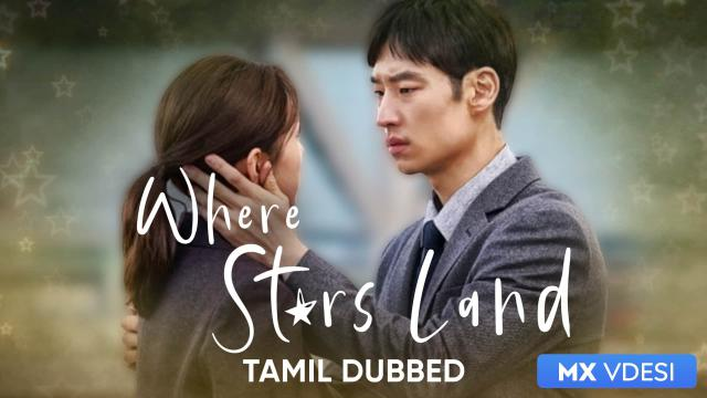 Where Stars Land (Tamil Dubbed)