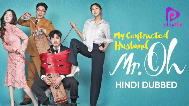 My Contracted Husband Mr.Oh (Hindi Dubbed)