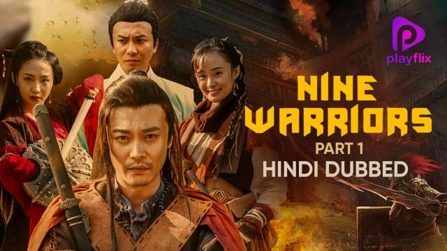 Nine Warriors: Part 1 (Hindi Dubbed)