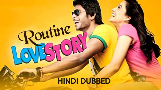 Routine Love Story (Hindi Dubbed)