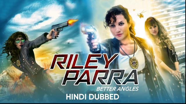 Riley Parra: Better Angels (Hindi Dubbed)