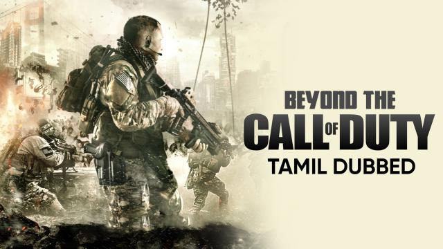 Beyond The Call Of Duty (Tamil Dubbed)