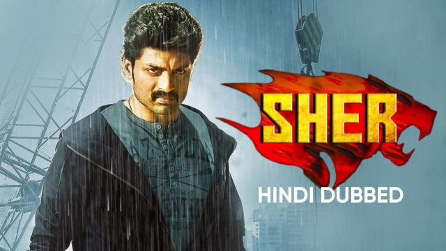 Sher (Hindi Dubbed)