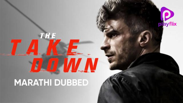 The Take Down (Marathi Dubbed)