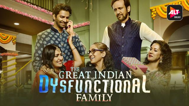 The Great Indian Dysfunctional Family