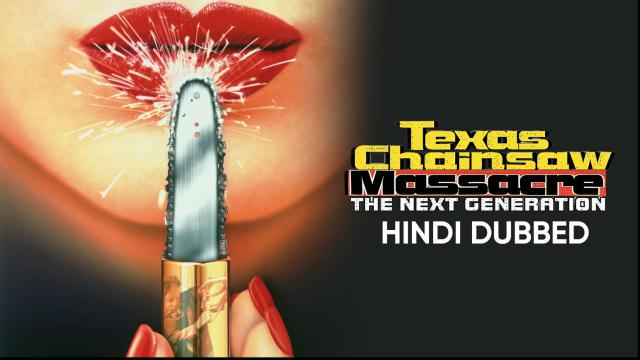 Texas Chainsaw Massacre: The Next Generation (Hindi Dubbed)
