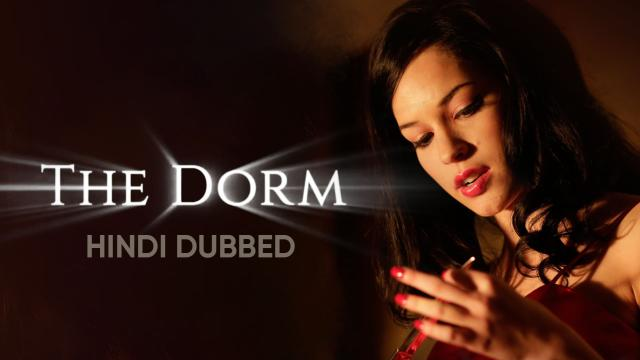 The Dorm (Hindi Dubbed) | Vertical Preview