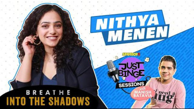 Just Binge Sessions With Nithya Menen | Breathe: Into The Shadows | SpotboyE
