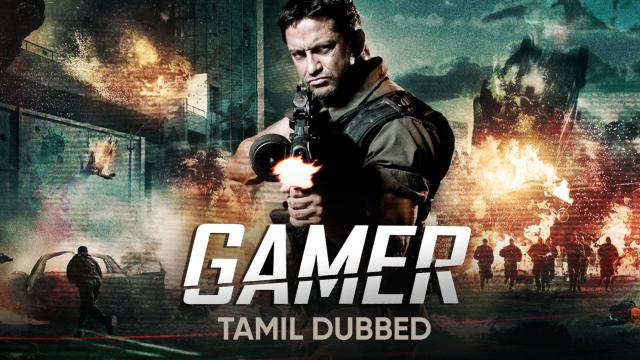 Gamer (Tamil Dubbed)