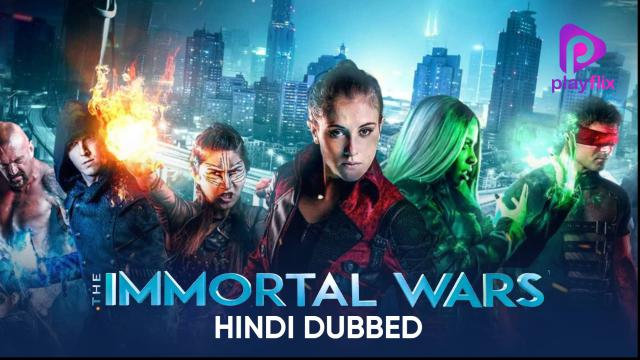 The Immortal Wars (Hindi Dubbed)